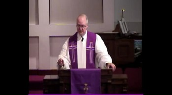 Thoburn United Methodist Church February 26, 2012 Sermon