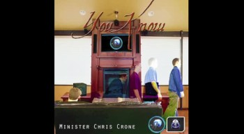 You Know - Single Preview - Minister Chris Crone