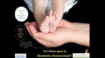 La Clave para la Bendición Generacional. Pastor Julio Rodríguez, Iglesia Nueva Vida, La voz del que no es