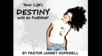 Your Lifes Destiny Will Be Fufilled