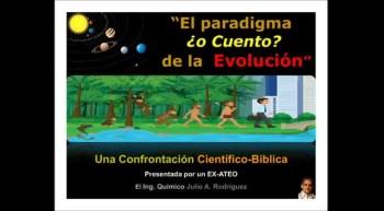 La Evolución es Cuento y el Big Bang un DOGMA DE FE. Confrontación Científico-Bíblica. Pastor Julio Rodriguez