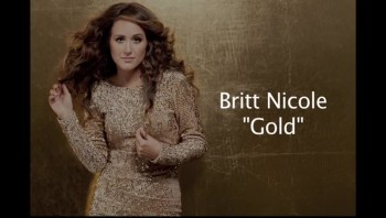Britt Nicole - Gold (Official Lyric Video)