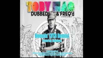 tobyMac - Boomin' (UTB Remix) [Official Lyric Video]