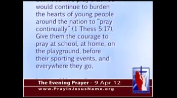 The Evening Prayer - 09 Apr 12 - 100 Students rally for Prayer in School in Alabama