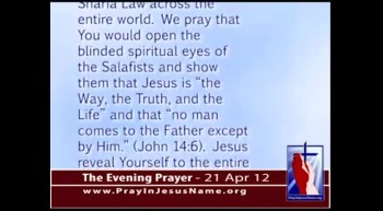 The Evening Prayer - 21 Apr 12 - Muslim Group Plans to Place 25 Million Korans Throughout Germany