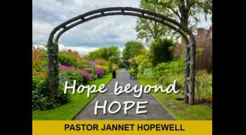 Hope Beyond Hope Part 2
