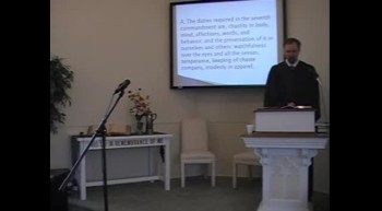 """Catechism: """"The Sanctity of Marriage,"""" Rev. R. Scott MacLaren, Pastor, First OPC Perkasie, PA"""