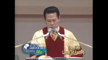 Jaerock Lee: Measure of faith, part 24