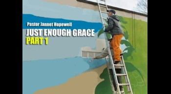 Just Enough Grace