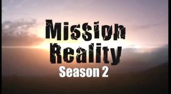 Mission Reality Season 2 Trailer