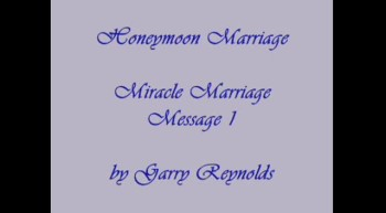 Miracle Marriage Messages 1 of 4