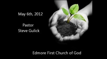 Edmore First Church of God May 6th, 2012