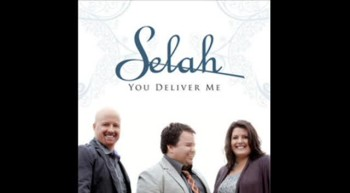 Selah - The Lord's Prayer (Deliver Us)