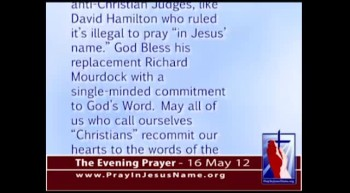 The Evening Prayer  - 16 May 12 Christian voters reject Senator Richard Lugar in Indiana