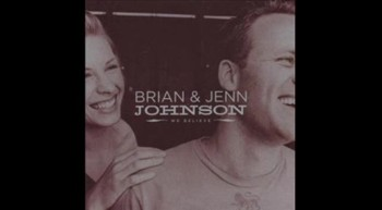 Brian and Jenn Johnson - Thanks.