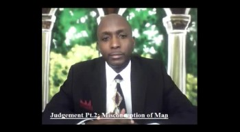 Judgement Pt.2:Misconceptions of Man