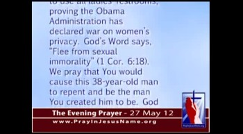 The Evening Prayer - 27 May 12 - Obama's War on Women: DOJ Forces Women to Share Restrooms with Men