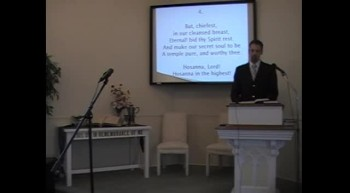 """Congregational Hymn: """"Hosanna to the Living Lord,"""" First OPC Perkasie, PA 5/27/12"""