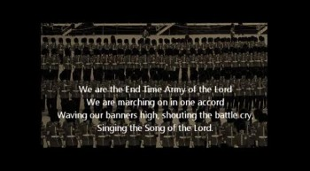 We Are The End Time Army