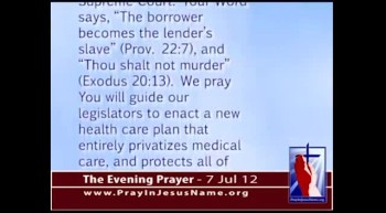 The Evening Prayer - 07 Jul 12 - Supreme Court Says Obamacare is Constitutional