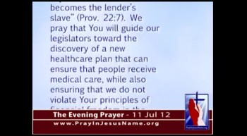 The Evening Prayer - 12 July 12 - Obama wants $1 Billion more IRS funds to Enforce Obamacare