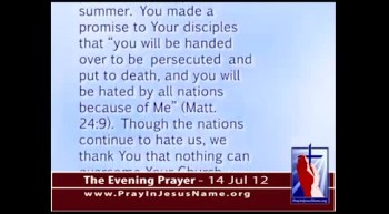 The Evening Prayer - 14 July 12 - Muslims Beat, Kill, Rape Christians throughout the World