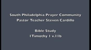 SPPC Bible Study - 1Timothy 1 v.11b