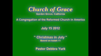 Church of Grace Sermon from July 15 2012.