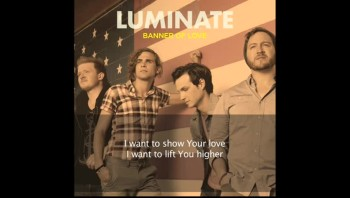 Luminate - Banner of Love (Official Lyric Video)