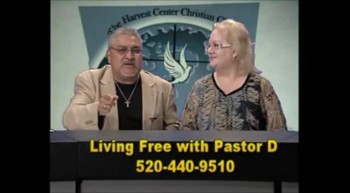 Living Free with Pastor D 7/20/12