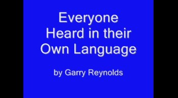 Everyone heard them in their own language by Garry Reynolds