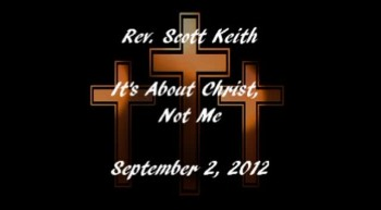 9-2-12 It's All About Christ