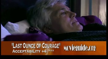 LAST OUNCE OF COURAGE review