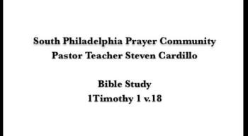 SPPC Bible Study: 1Timothy 1v.18