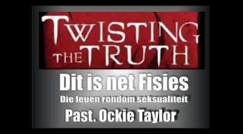 Soteria - Twisting the Truth (5) - Dit is net fisies