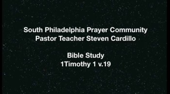 SPPC Bible Study: 1 Timothy 1 v.19, 20
