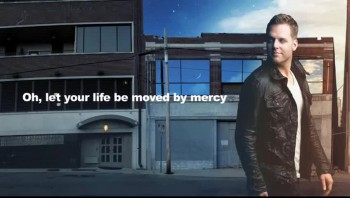 Matthew West - Moved By Mercy (Official Lyric Video)