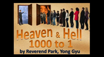 Getting into Heaven, its 1 in 1000, take it serious
