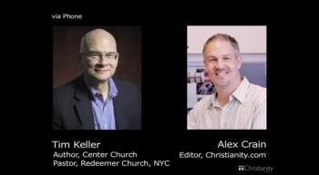 "An Interview with Tim Keller on ""Center Church: Doing Balanced, Gospel-Centered Ministry in Your City"""