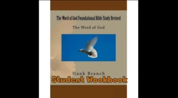 The Word of God Bible Study