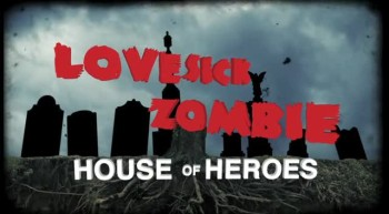 House of Heroes - Lovesick Zombie (Lyric Video)