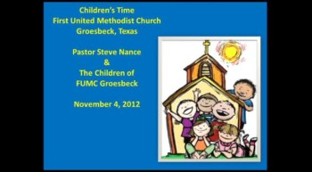 FUMC Children's Time - 11/04/2012