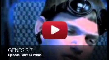 Genesis 7 Ventures To Venus in Episode Four