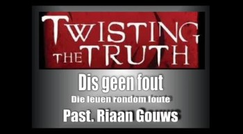Soteria - Twisting the Truth (6) - Dis geen fout
