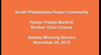 SPPC Sunday Morning Service - 11/25/12
