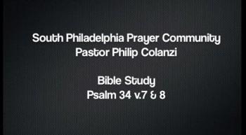 SPPC Bible Study - Psalm 34 v. 7  8