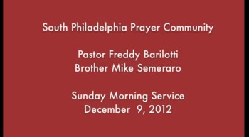 SPPC Sunday Morning Service - 12/9/12