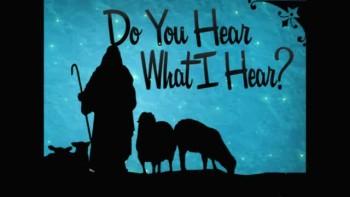 Do You Hear What I Hear? - Part 1 - 12/16/2012