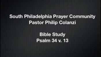 SPPC Bible Study - Psalm 34 v. 13