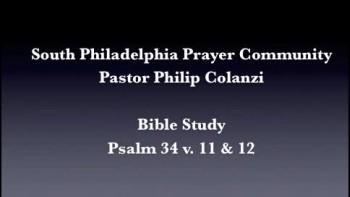 SPPC Bible Study - Psalm 34 v. 11  12